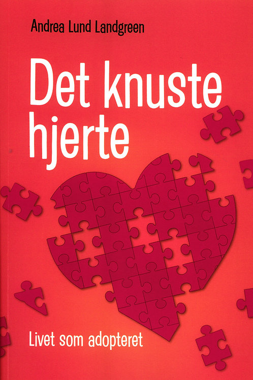 Andrea Lund Landgreen, Det Knuste Hjerte