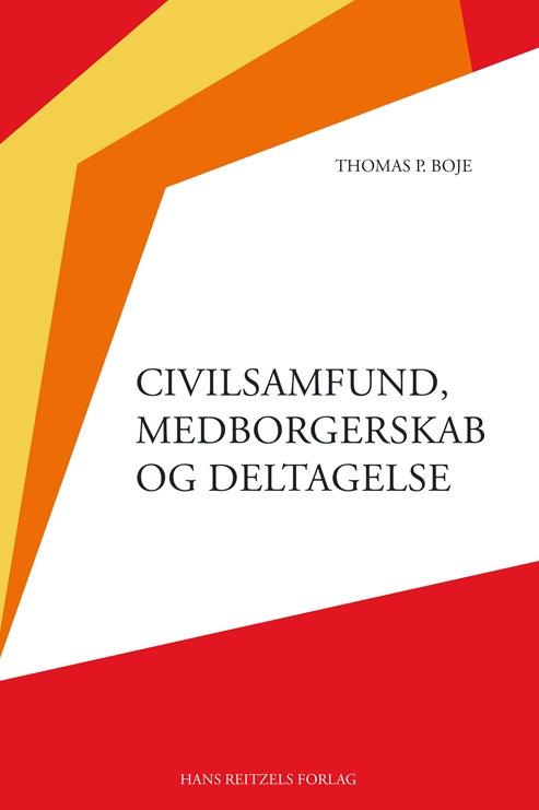 Thomas P. Boje, Civilsamfund, medborgerskab og deltagelse