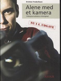 Kristian Frederiksen, Alene med et kamera