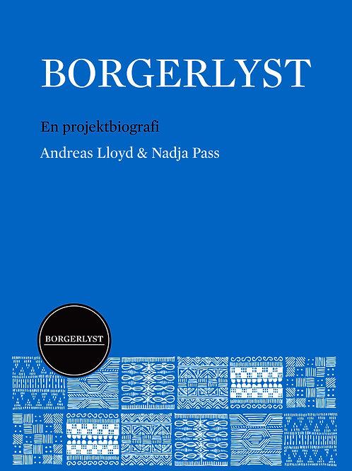 Andreas Lloyd og Nadja Pass, Borgerlyst