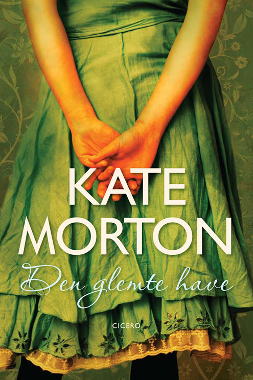Kate Morton, Den glemte Have