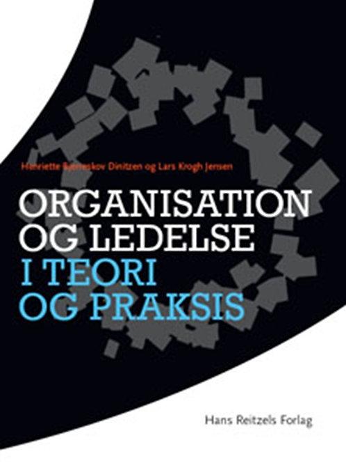 Lars Krogh Jensen;Henriette Bjerreskov, Organisation og ledelse i teori og praks