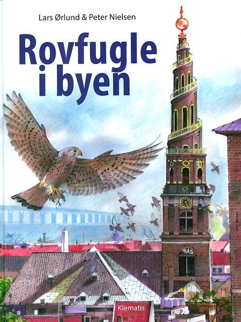 Lars Ørlund, Rovfugle i byen