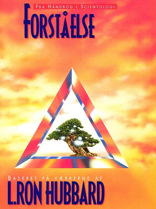 L. Ron Hubbard, Forståelse