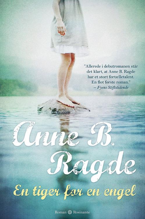 Anne B. Ragde, En tiger for en engel, hb