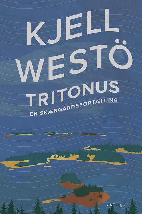Tritonus, Kjell Westö