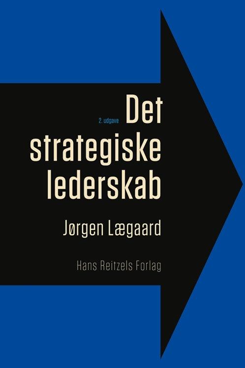 Jørgen Lægaard, Det strategiske lederskab