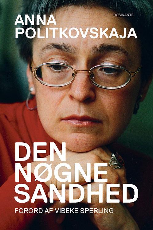 Anna Politkovskaja, Den nøgne sandhed