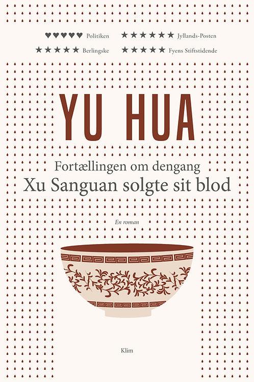Yu Hua, Fortællingen om dengang Xu Sanguan solgte sit blod (PB)