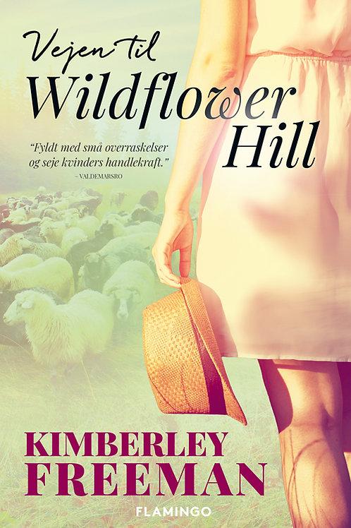 Kimberley Freeman, Vejen til Wildflower Hill