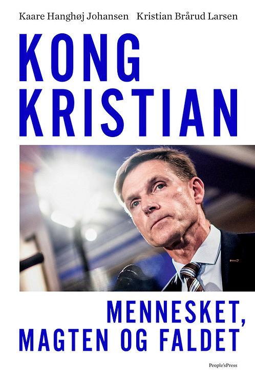 Kaare Hanghøj Johansen, Kristian Brårud Larsen, Kong Kristian