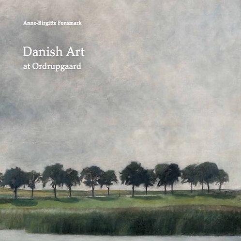 Anne-Birgitte Fonsmark, Danish Art at Ordrupgaard