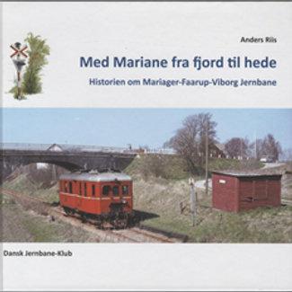 Anders Riis, Med Mariane fra fjord til hede