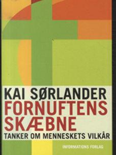 Kai Sørlander, Fornuftens skæbne