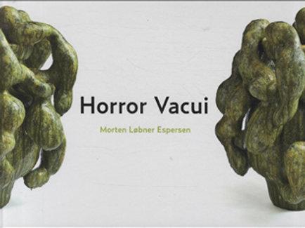 Karen Grøn, Björn Springfeldt, Morten Løbner Espersen, Horror Vacui