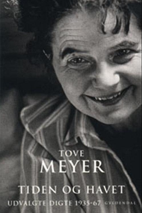 Tove Meyer, Tiden og Havet