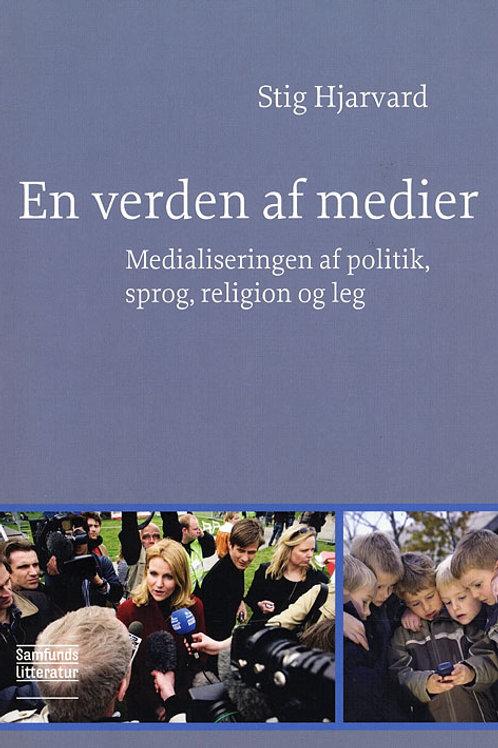 Stig Hjarvard, En verden af medier