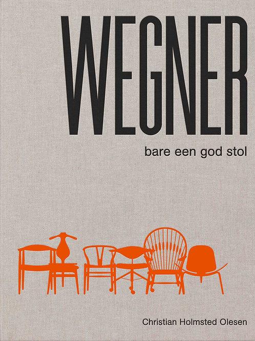 Wegner - bare een god stol, Christian Holmsted Olesen