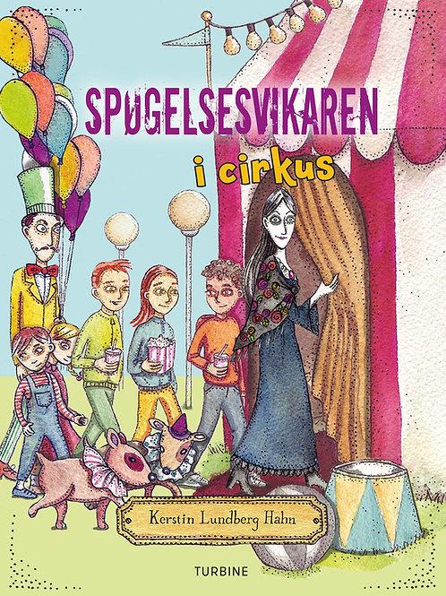 Kerstin Lundberg Hahn, Spøgelsesvikaren i cirkus