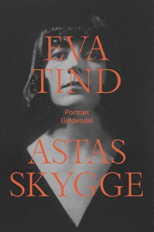 Eva Tind, Astas skygge