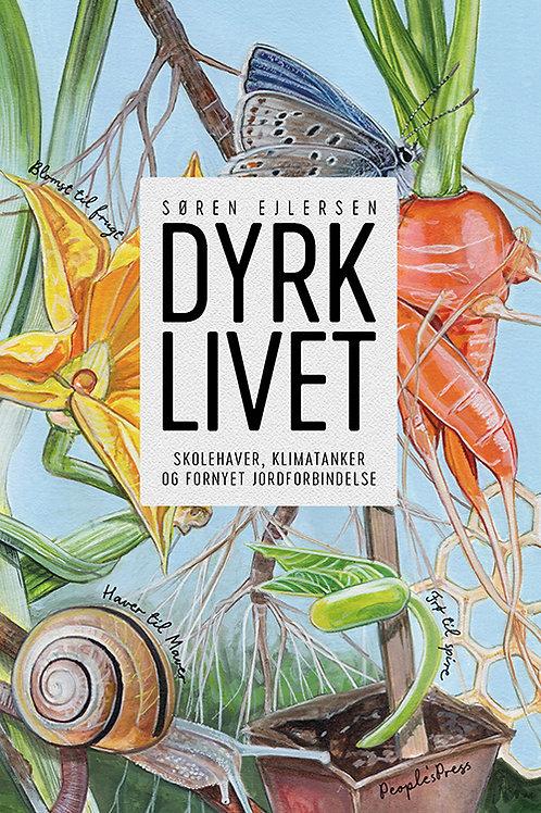 Søren Ejlersen, DYRK LIVET