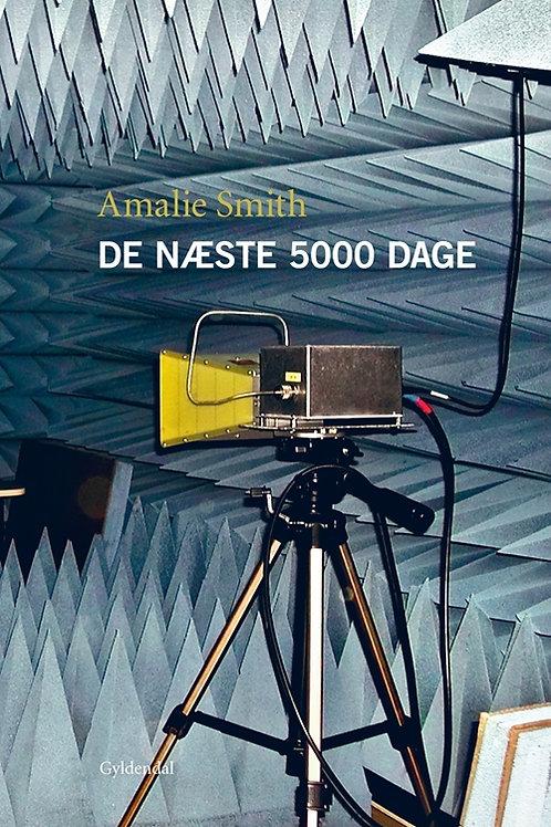 Amalie Smith, De næste 5000 dage