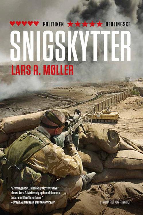 Lars Reinhardt Møller, Snigskytter