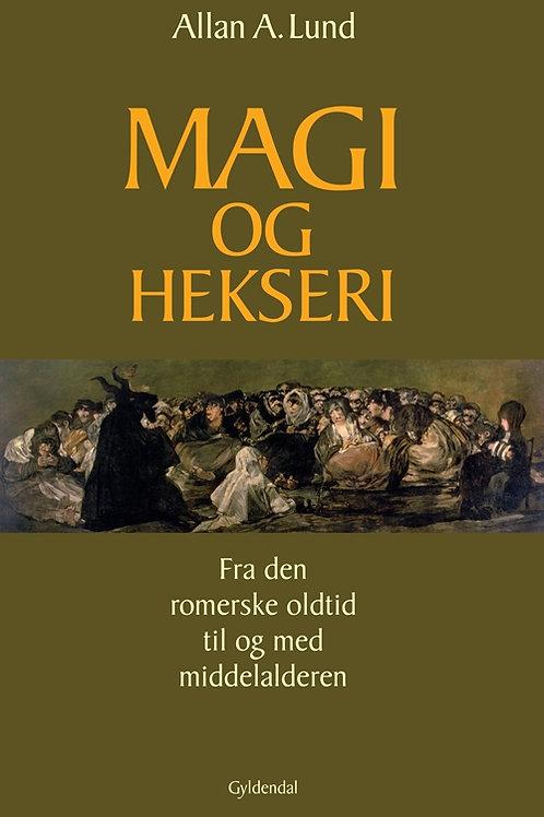Allan A. Lund, Magi og hekseri