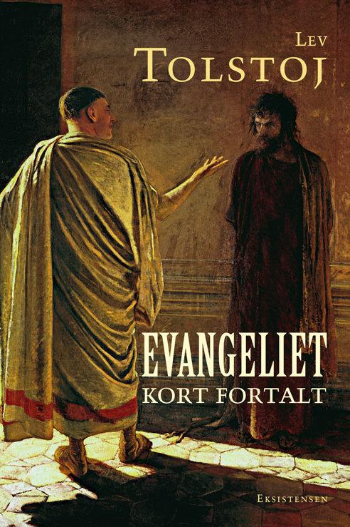 Lev Nikolajevitj Tolstoj, Evangeliet kort fortalt