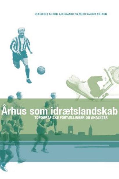 ., Århus som idrætslandskab
