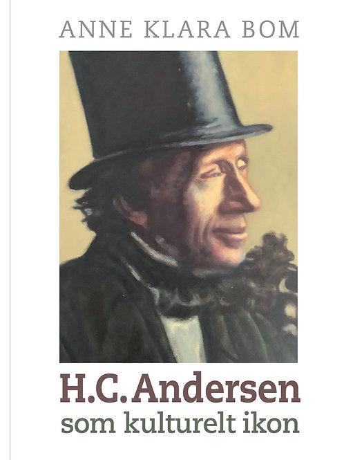 Anne Klara Bom, H.C. Andersen som kulturelt ikon