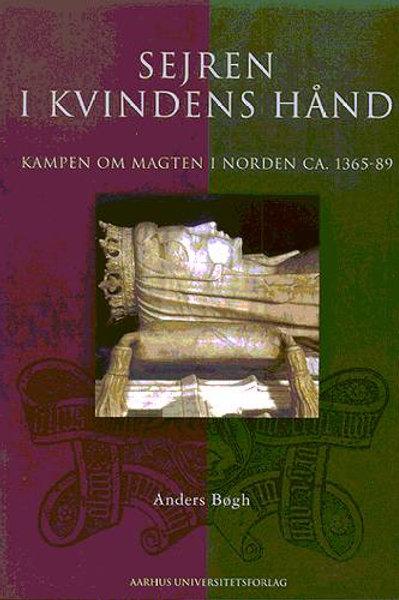 Anders Bøgh, Sejren i kvindens hånd