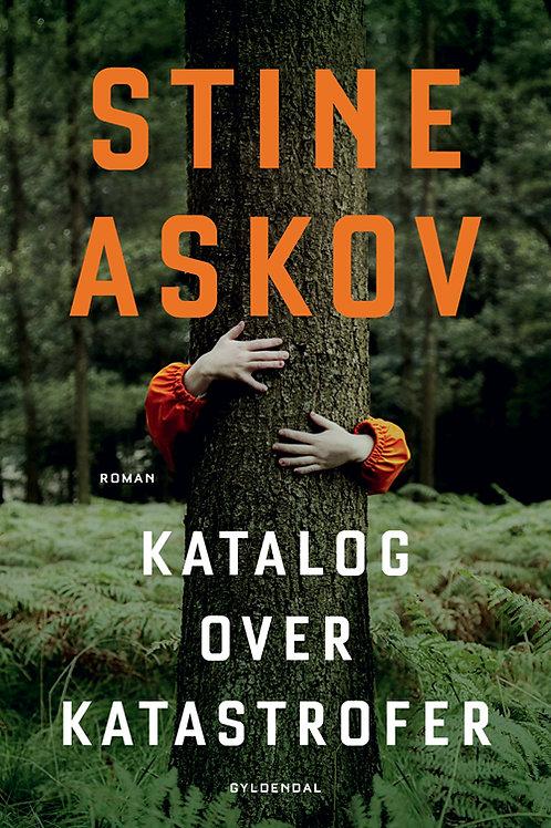 Stine Askov, Katalog over katastrofer