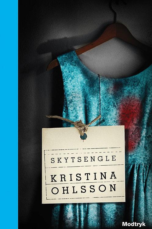 Kristina Ohlsson, Skytsengle