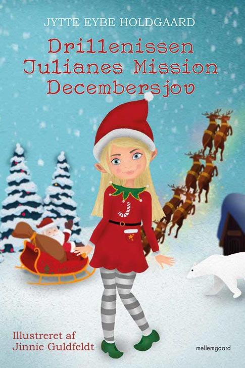 Jytte Eybe Holdgaard, Drillenissen Julianes Mission Decembersjov