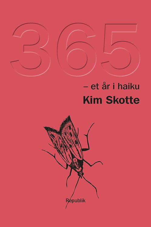 Kim Skotte, 365 - et år i haiku