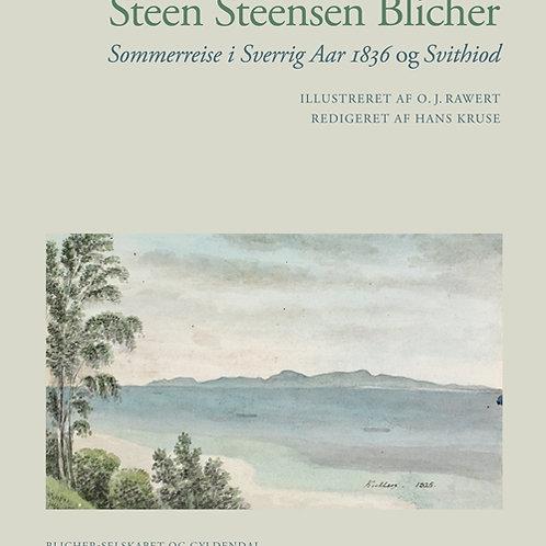 Steen Steensen Blicher, Sommerreise i Sverrig Aar 1836/Svithiod