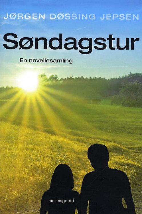 Jørgen Døssing Jepsen, Søndagstur - en novellesamling