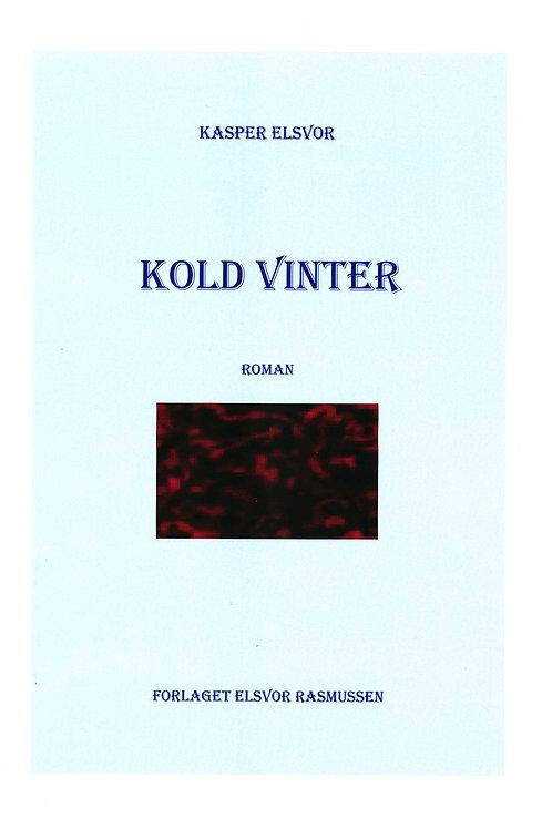 Kasper Elsvor, Kold Vinter