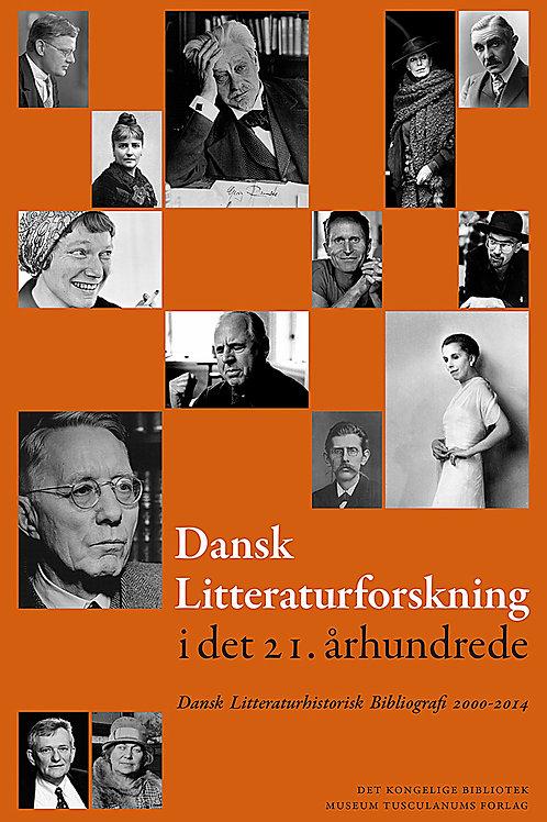 Aage Jørgensen; Leif Andresen, red., Dansk Litteraturforskning i det 21. århundr