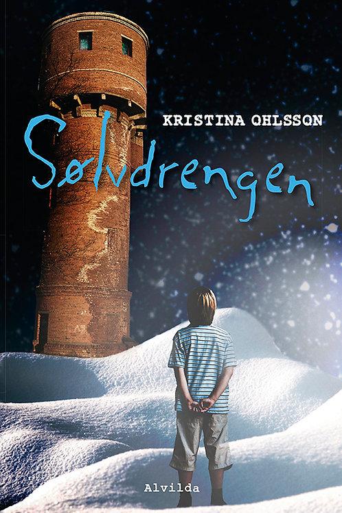 Kristina Ohlsson, Sølvdrengen