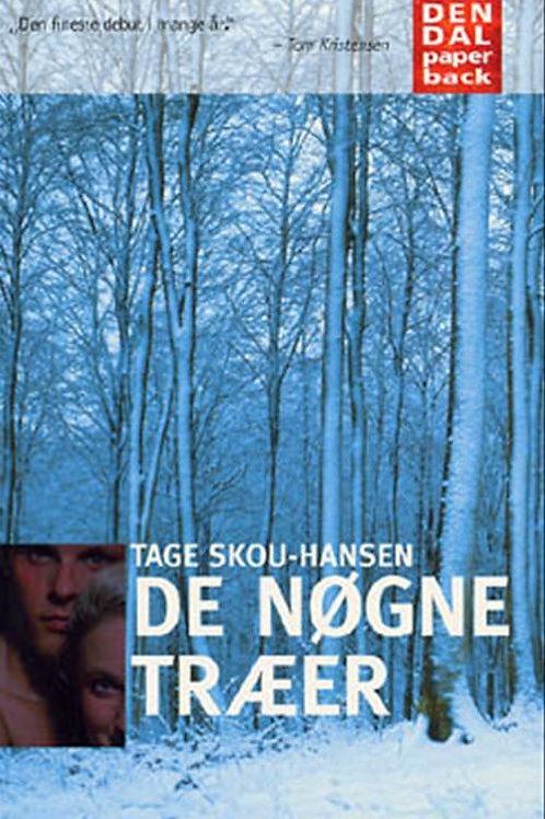 Tage Skou-Hansen, De nøgne træer