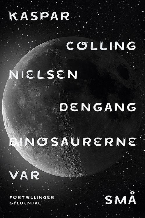 Kaspar Colling Nielsen, Dengang dinosaurerne var små
