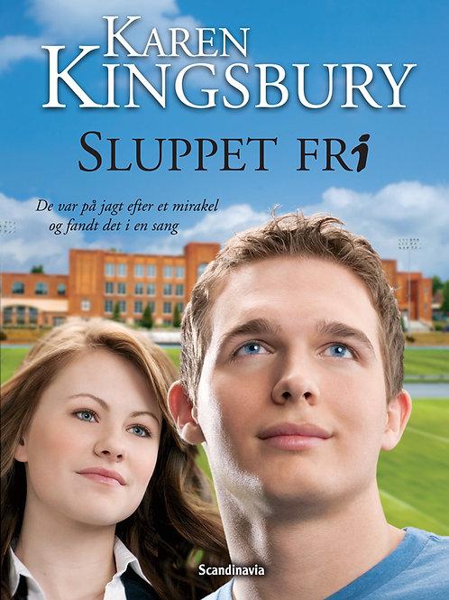 Karen Kingsbury, Sluppet fri