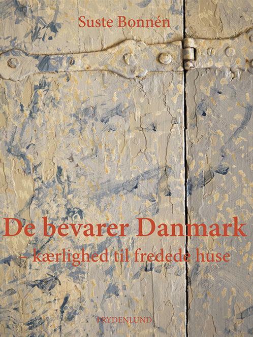 Suste Bonnén, De bevarer Danmark