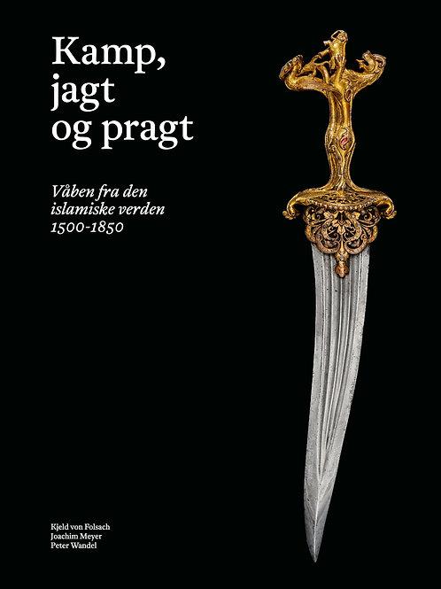 Kjeld von Folsach, Joachim Meyer, Peter Wandel m.fl., Kamp, jagt og pragt