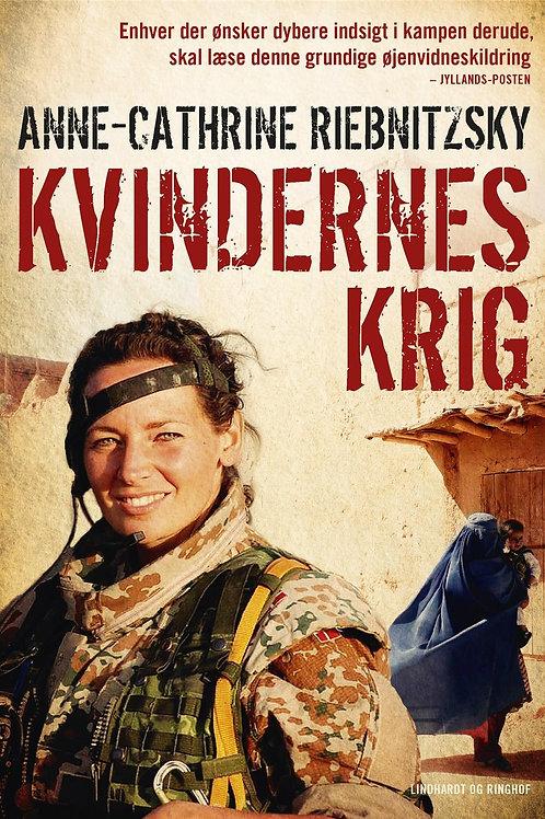 Anne-Cathrine Riebnitzsky, Kvindernes krig