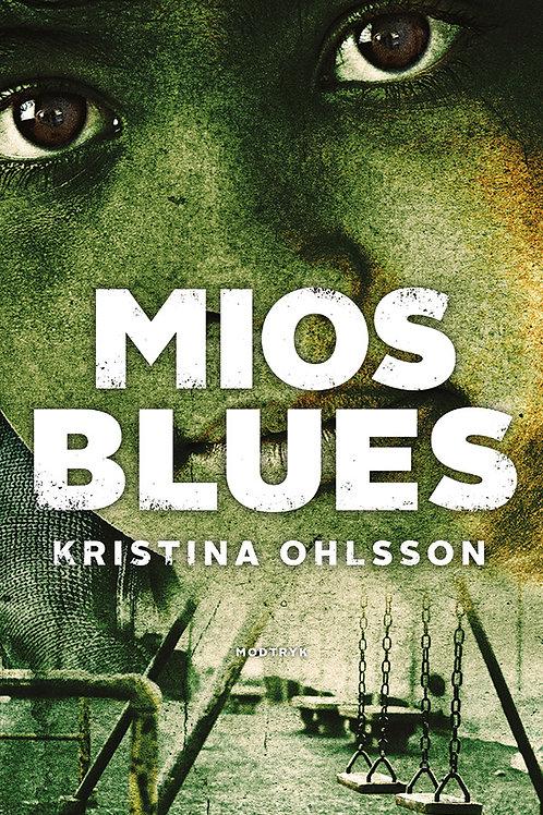 Kristina Ohlsson, Mios blues