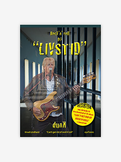 Knud Lindhard, Rock'n roll på livstid