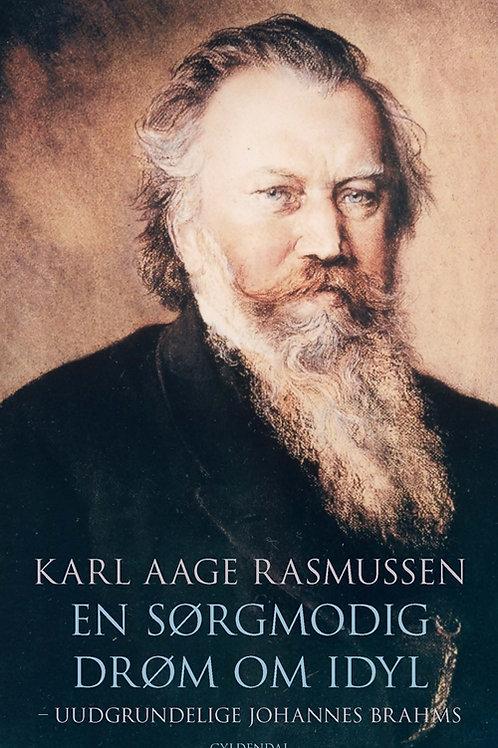 Karl Aage Rasmussen, En sørgmodig drøm om idyl